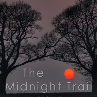 The Midnight Trail - Part Five